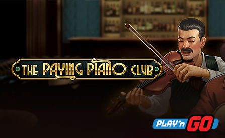 Play'n GO Invites Players to Try Classic- The Paying Piano Club Slot