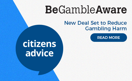 Citizens Advice and GambleAware Step Up On Fighting Gambling Addiction